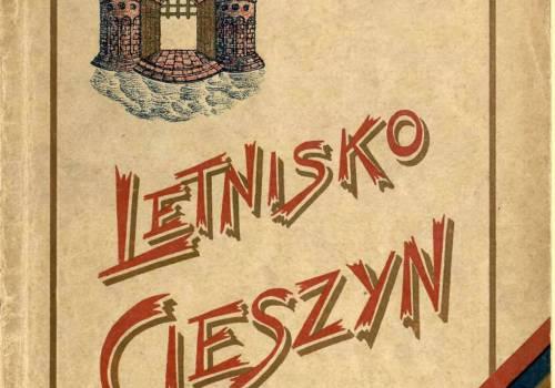 Publikacja Letnisko Cieszyn promująca ideę Cieszyna jako ośrodka letniskowo-uzdrowiskowego, wydana w 1927 r. staraniem Komitetu Letnisko Cieszyn. Autorem tekstów był ks. Józef Londzin. Fot. ze zbiorów Książnicy Cieszyńskiej