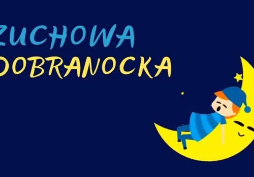 grafika Zuchowych Dobranocek